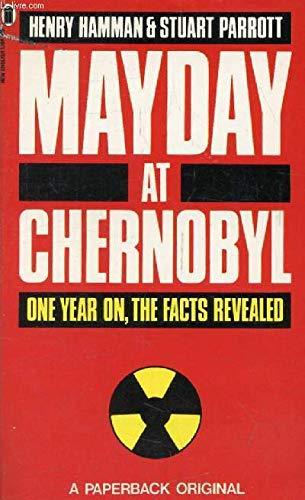 Mayday at Chernobyl By Henry Hamman