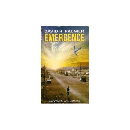 Emergence By David R. Palmer