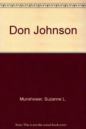 Don Johnson By Suzanne L. Munshower