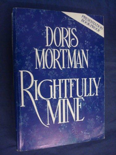 Rightfully Mine by Doris Mortman