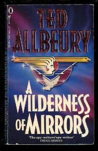 A Wilderness of Mirrors By Ted Allbeury