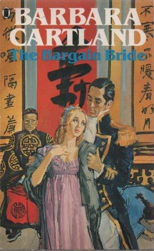The Bargain Bride By Barbara Cartland