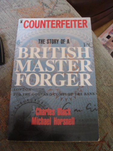 Counterfeiter By Charles Black