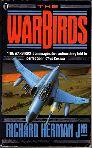 The Warbirds By Richard H. Herman