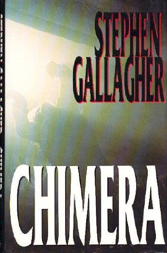 Chimera By Steve Gallagher