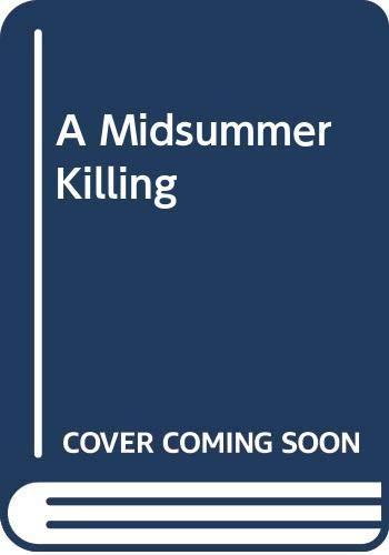 A Midsummer Killing By Trevor Barnes