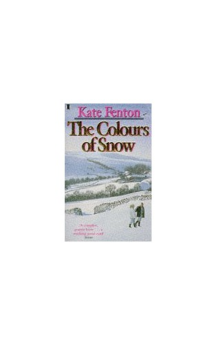 The Colours of Snow By Kate Fenton