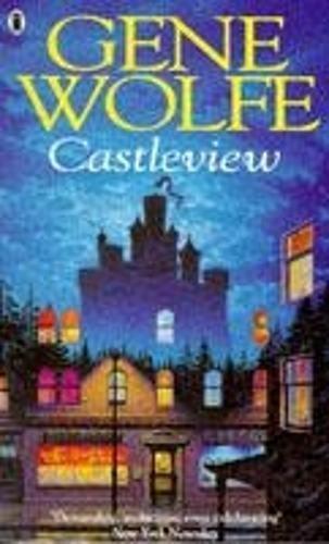 Castleview By Gene Wolfe