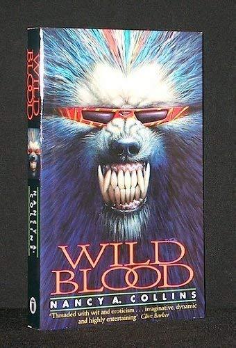 Wild Blood By Nancy A. Collins