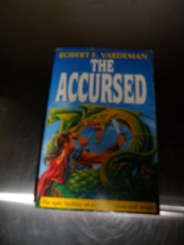 The Accursed By Robert E. Vardeman