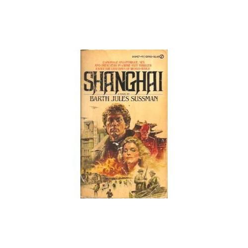 Shanghai By Barth Jules Sussman