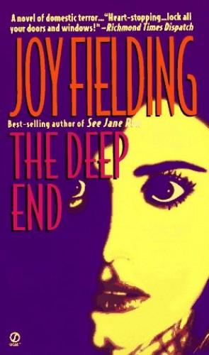 The Deep End By Joy Fielding