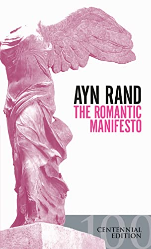 The Romantic Manifesto: A Philosophy of Literature(Revised Edn) by