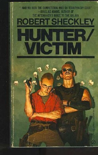 Sheckley Robert : Hunter/Victim By Robert Sheckley
