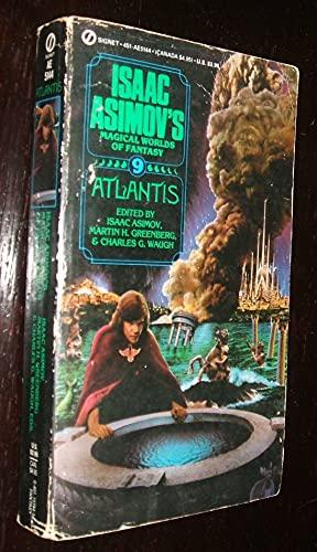 Asimov Et El (Eds.) : Magical Worlds of Fantasy 9:Atlantis By Isaac Asimov