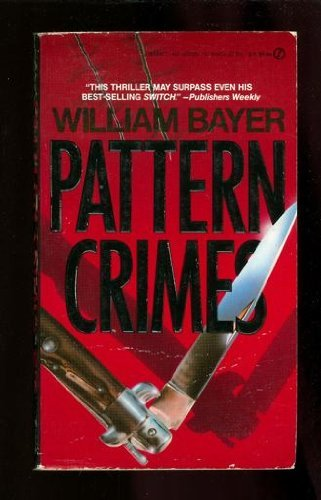 Pattern Crimes By William Bayer