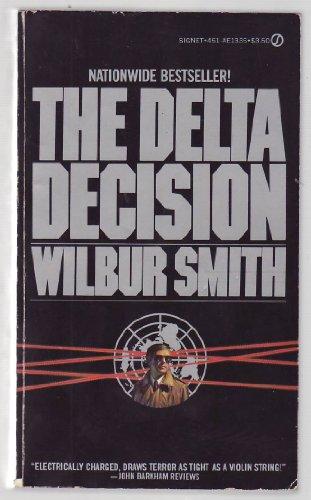 Smith Wilbur : Delta Decision By Wilbur Smith