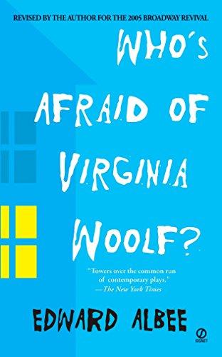 Who's Afraid of Virginia Woolf? By Edward Albee