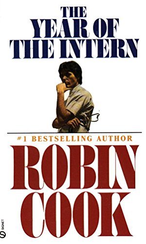 Year of the Intern By Robin Cook
