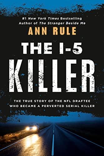 The I-5 Killer von Ann Rule