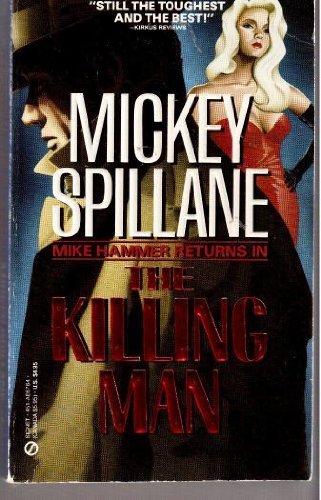 Spillane Mickey : Killing Man By MICKEY SPILLANE