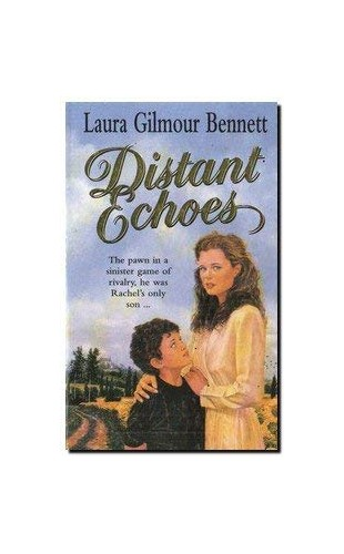 Distant Echoes By Laura Gilmour Bennett