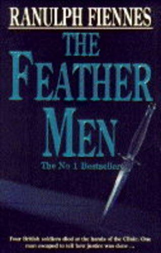 The Feather Men By Sir Ranulph Fiennes