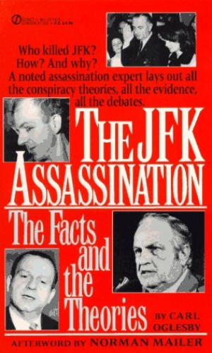 The Jfk Assassination By Carl Oglesby