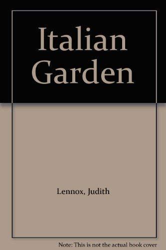 The Italian Garden By Judith Lennox