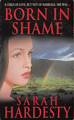 Born in Shame By Sarah Hardesty