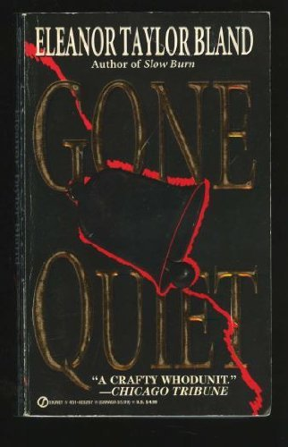Gone Quiet By Eleanor Taylor Bland