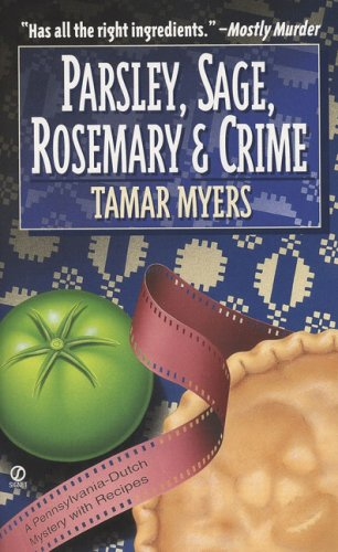 Parsley, Sage, Rosemary And Crime By T. Myers