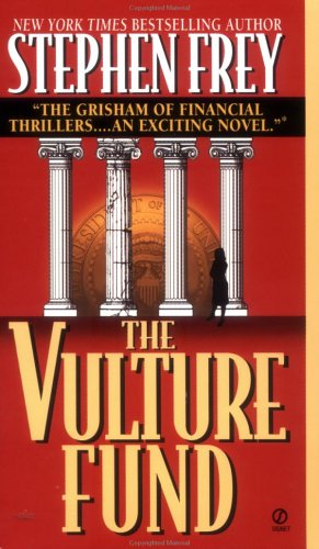 The Vulture Fund By Stephen W. Frey