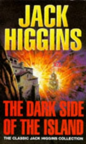 The Dark Side of the Island By Jack Higgins