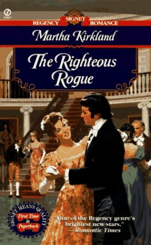 The Righteous Rogue By Martha Kirkland