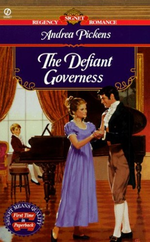 The Defiant Governess By Andrea Pickens
