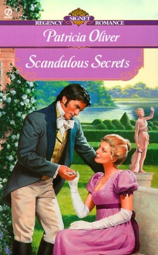Scandalous Secrets By Patricia Oliver
