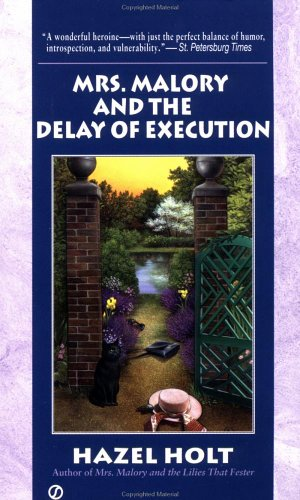 Mrs. Malory and the Delay of Execution By Hazel Holt