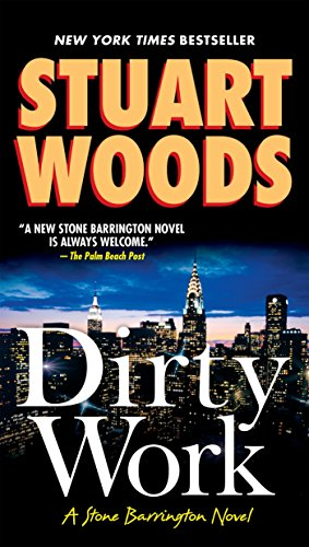 Dirty Work (Stone Barrington Novels) by Unknown Author