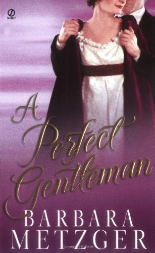 A Perfect Gentleman By Barbara Metzger