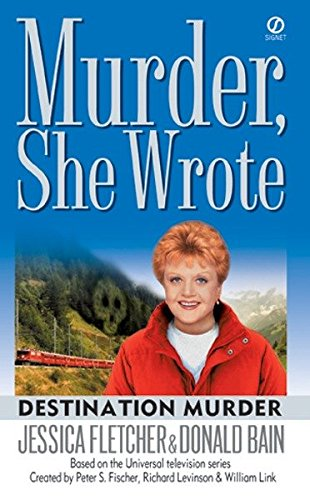 Destination Murder By Jessica Fletcher