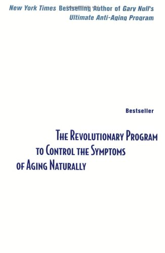 Gary Null's Power Aging By Gary Null, Ph.D.