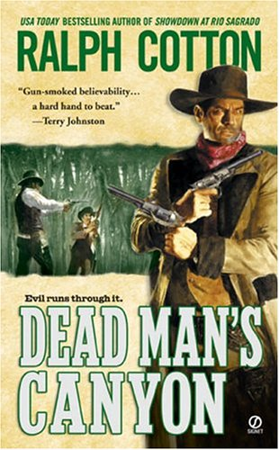 Dead Man's Canyon By Cotton Ralph