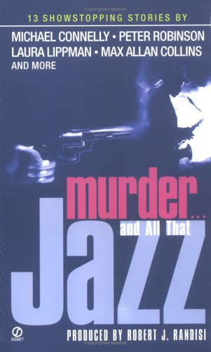 Murder...and All That Jazz By Agent Robert J Randisi (Dominick Abel)