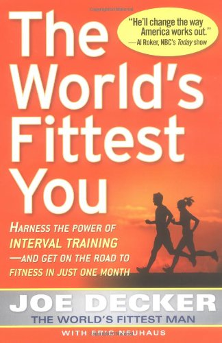 The World's Fittest You By Joe Decker