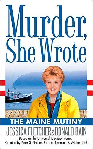 The Maine Mutiny By Jessica Fletcher