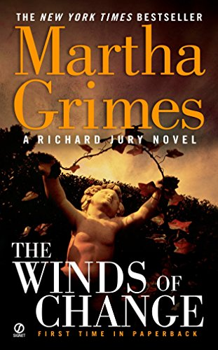 The Winds of Change By Martha Grimes