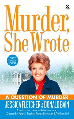 Murder, She Wrote: A Question of Murder By Jessica Fletcher