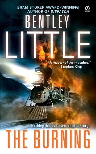 The Burning By Bentley Little