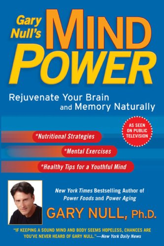 Gary Null's Mind Power By Gary Null, Ph.D.